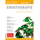 ERGOTHERAPIE UND REHABILITATION 01/2009