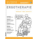 ERGOTHERAPIE UND REHABILITATION 01/2010