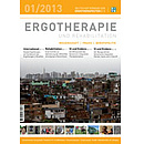 ERGOTHERAPIE UND REHABILITATION 01/2013
