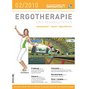 ERGOTHERAPIE UND REHABILITATION 02/2010