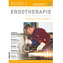 ERGOTHERAPIE UND REHABILITATION 02/2011