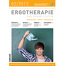 ERGOTHERAPIE UND REHABILITATION 02/2013
