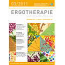 ERGOTHERAPIE UND REHABILITATION 03/2011