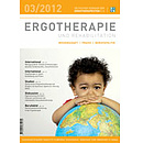 ERGOTHERAPIE UND REHABILITATION 03/2012