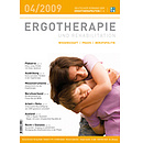 ERGOTHERAPIE UND REHABILITATION 04/2009