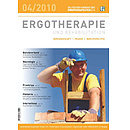 ERGOTHERAPIE UND REHABILITATION 04/2010
