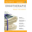 ERGOTHERAPIE UND REHABILITATION 04/2012